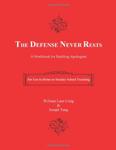 Defense Never Rests A Workbook for Budding Apologists N/A 9781463790189 Front Cover