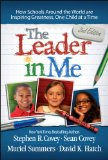 Leader in Me How Schools Around the World Are Inspiring Greatness, One Child at a Time N/A 9781476772189 Front Cover