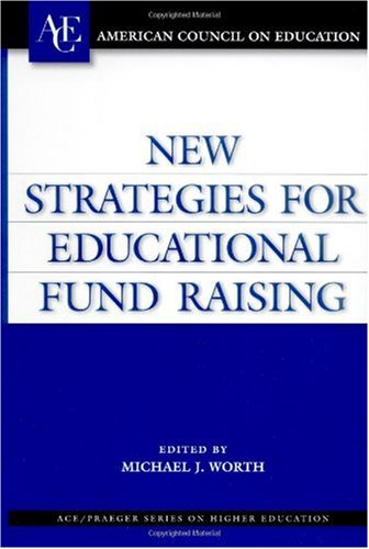 New Strategies for Educational Fund Raising   2002 9781573565189 Front Cover