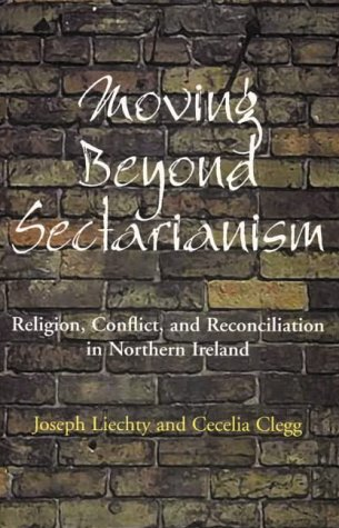Moving Beyond Sectarianism Religion, Conflict, and Reconciliation in Northern Ireland  2001 edition cover
