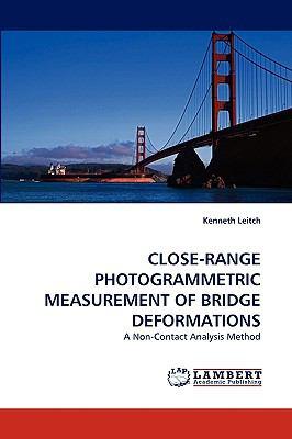 Close-Range Photogrammetric Measurement of Bridge Deformations   2010 9783838350189 Front Cover