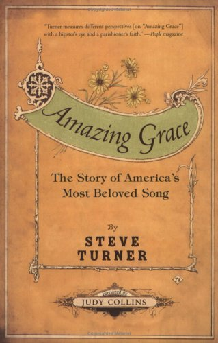 Amazing Grace The Story of America's Most Beloved Song N/A 9780060002190 Front Cover