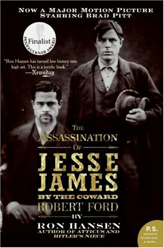 Assassination of Jesse James by the Coward Robert Ford  Movie Tie-In edition cover