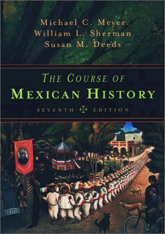 Course of Mexican History  7th 2003 (Revised) edition cover