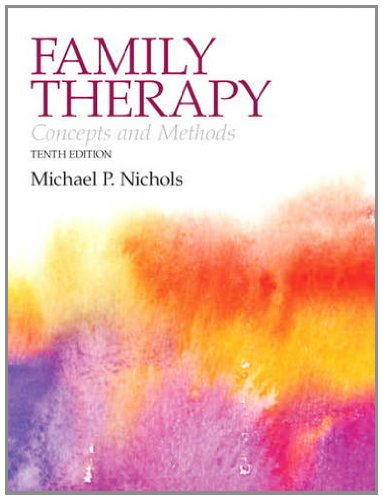 Family Therapy Concepts and Methods 10th 2013 (Revised) 9780205827190 Front Cover