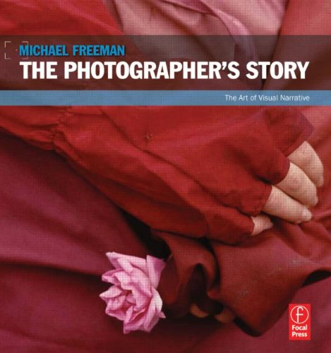 Photographer's Story The Art of Visual Narrative  2013 edition cover