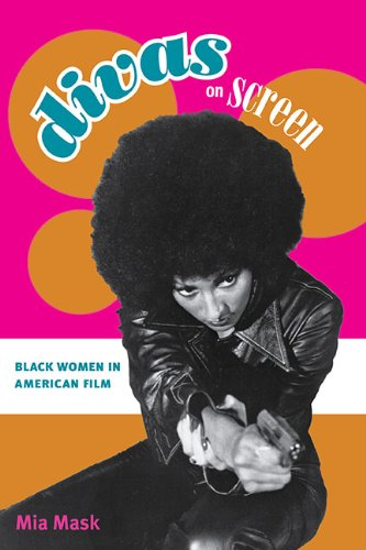 Divas on Screen Black Women in American Film  2009 edition cover