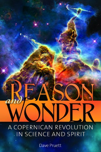 Reason and Wonder A Copernican Revolution in Science and Spirit  2012 9780313399190 Front Cover