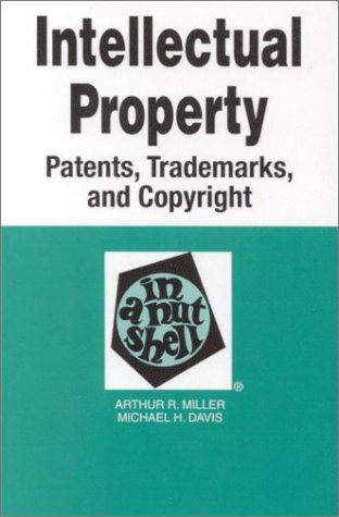 Intellectual Property, Patents, Trademarks and Copyright in a Nutshell  3rd 2000 (Revised) edition cover