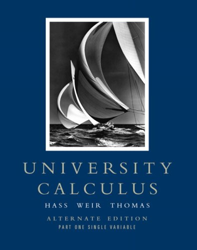 University Calculus Part One Single Variable  2008 (Alternate) edition cover