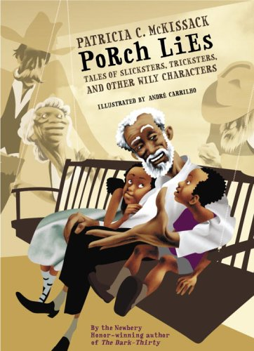 Porch Lies Tales of Slicksters, Tricksters, and Other Wily Characters  2006 edition cover