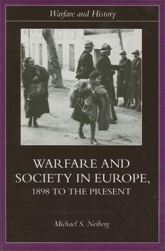Warfare and Society in Europe 1898 to the Present  2003 edition cover