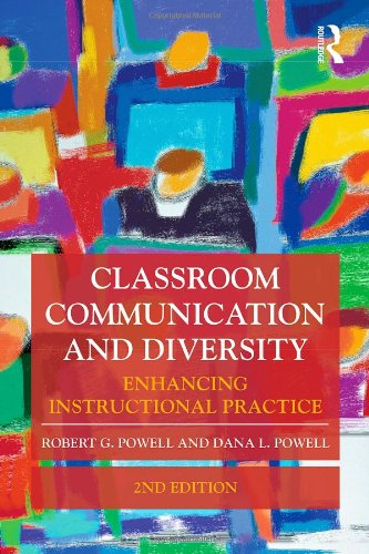 Classroom Communication and Diversity Enhancing Instructional Practice 2nd 2010 (Revised) edition cover