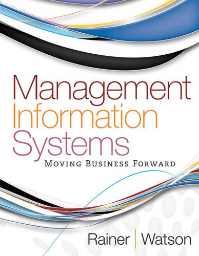 Management Information Systems Moving Business Forward  2012 9780470889190 Front Cover