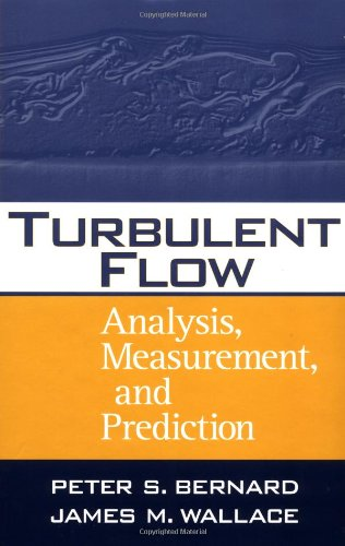 Turbulent Flow Analysis, Measurement, and Prediction  2002 9780471332190 Front Cover