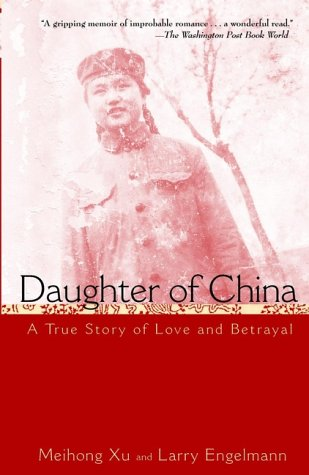 Daughter of China A True Story of Love and Betrayal  1999 9780471390190 Front Cover