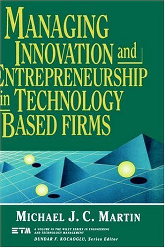 Managing Innovation and Entrepreneurship in Technology-Based Firms   1994 9780471572190 Front Cover