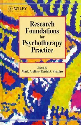 Research Foundations for Psychotherapy Practice  1st 1995 9780471952190 Front Cover