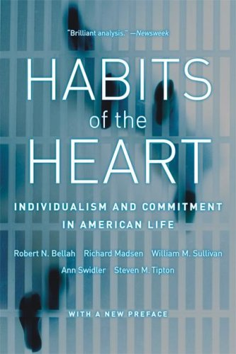 Habits of the Heart Individualism and Commitment in American Life - With a New Preface 3rd 2008 edition cover