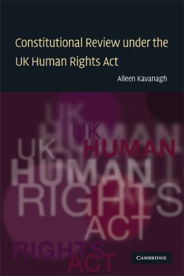 Constitutional Review under the UK Human Rights Act   2009 9780521682190 Front Cover