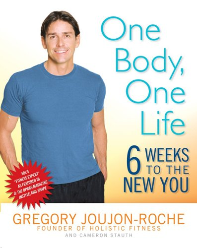 One Body, One Life Six Weeks to the New You  2006 9780525949190 Front Cover