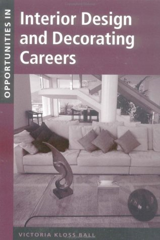Opportunities in Interior Design and Decorating Careers  2nd 2002 (Revised) 9780658021190 Front Cover