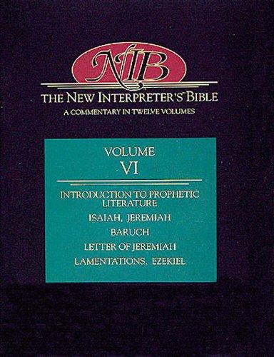 New Interpreter's Bible Isaiah 1-39, Isaiah 40-66, Jeremiah, Letter of Jeremiah, Baruch, Lamentations, Ezekiel  2001 edition cover