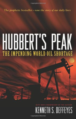 Hubbert's Peak The Impending World Oil Shortage  2009 (Revised) edition cover