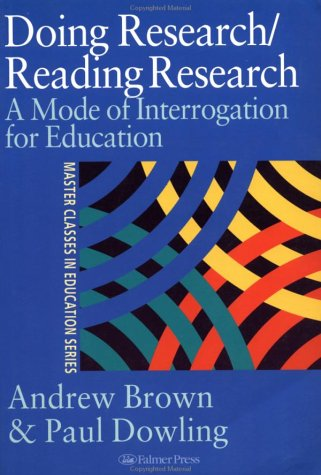 Reading Research - Doing Research A Mode of Interrogation for Education  1997 9780750707190 Front Cover