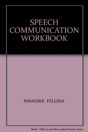 Speech Communication Workbook 2nd 2004 (Revised) 9780757513190 Front Cover