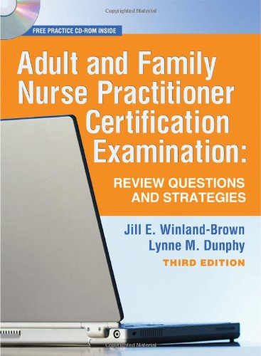 Adult and Family Nurse Practitioner Certification Examination Review Questions and Strategies 3rd 2009 (Revised) edition cover