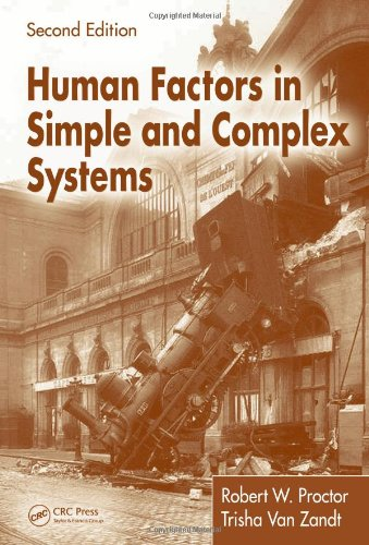 Human Factors in Simple and Complex Systems  2nd 2008 (Revised) edition cover
