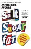 Salt Sugar Fat How the Food Giants Hooked Us  2014 9780812982190 Front Cover