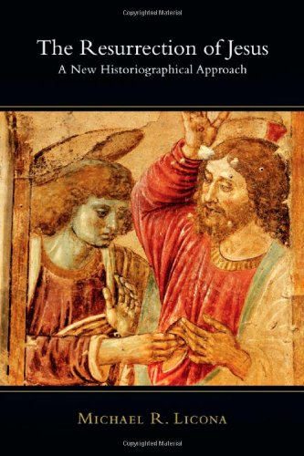 Resurrection of Jesus A New Historiographical Approach  2010 edition cover