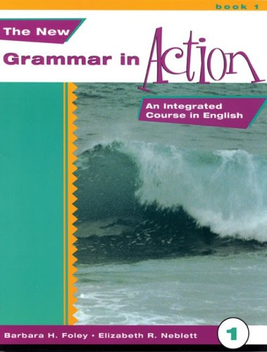 New Grammar in Action 1 An Integrated Course in English  1998 edition cover