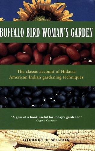 Buffalo Bird Woman's Garden Agriculture of the Hidatsa Indians  2016 (Reprint) edition cover