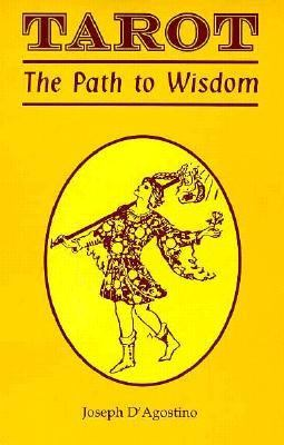 Tarot The Path to Wisdom  1994 (Revised) 9780877288190 Front Cover