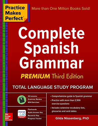 Practice Makes Perfect Complete Spanish Grammar:   2016 9781259584190 Front Cover