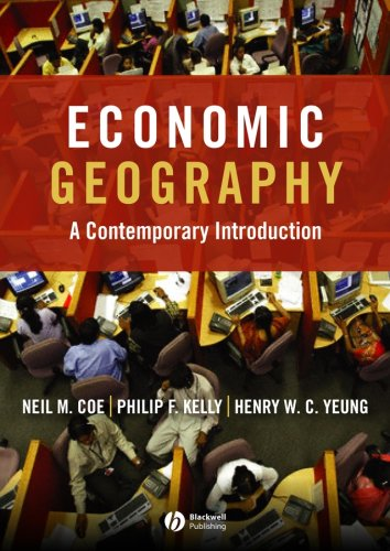 Economic Geography A Contemporary Introduction  2007 edition cover
