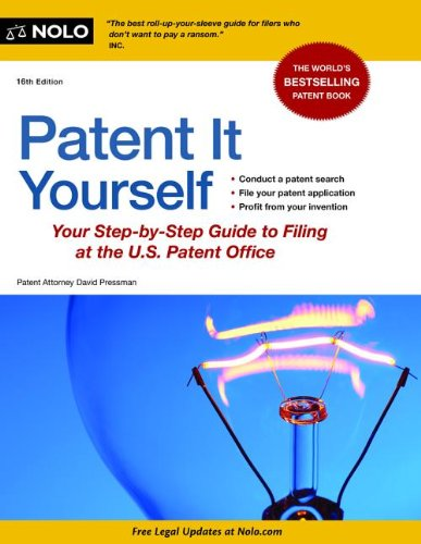 Patent It Yourself Your Step-by-Step Guide to Filing at the U. S. Patent Office 16th edition cover