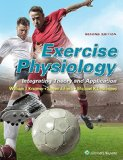 Exercise Physiology Integrating Theory and Application 2nd 2016 (Revised) 9781451193190 Front Cover