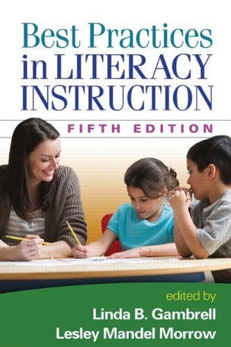 Best Practices in Literacy Instruction  5th 2015 (Revised) 9781462517190 Front Cover
