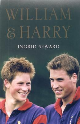 William and Harry A Portrait of Two Princes Reprint 9781559707190 Front Cover