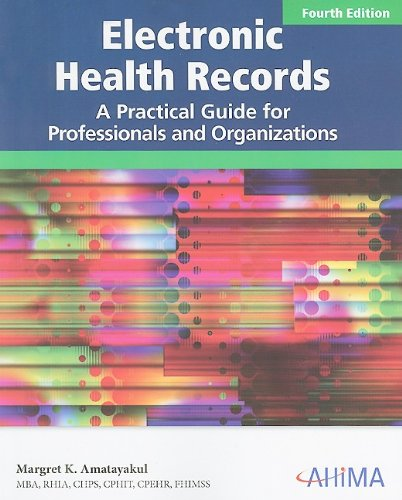 Electronic Health Records: A Practical Guide for Professionals and Organizations  2009 edition cover
