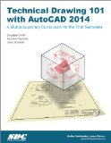 Technical Drawing 101 with AutoCAD 2014  N/A edition cover