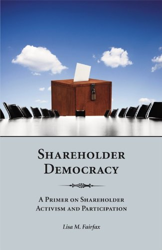Shareholder Democracy A Primer on Shareholder Activism and Participation  2011 edition cover