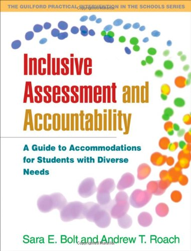 Inclusive Assessment and Accountability A Guide to Accommodations for Students with Diverse Needs  2008 edition cover