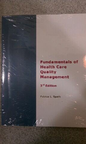 Fundamentals of Health Care Quality Management, Third Edition 3rd (Revised) edition cover