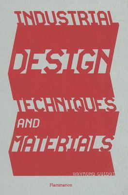 Industrial Design Techniques and Materials   2006 9782080305190 Front Cover