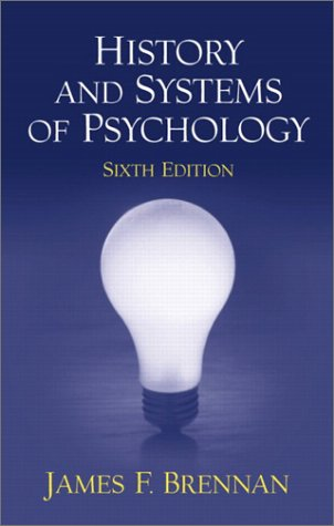 History and Systems of Psychology  6th 2003 (Revised) 9780130481191 Front Cover